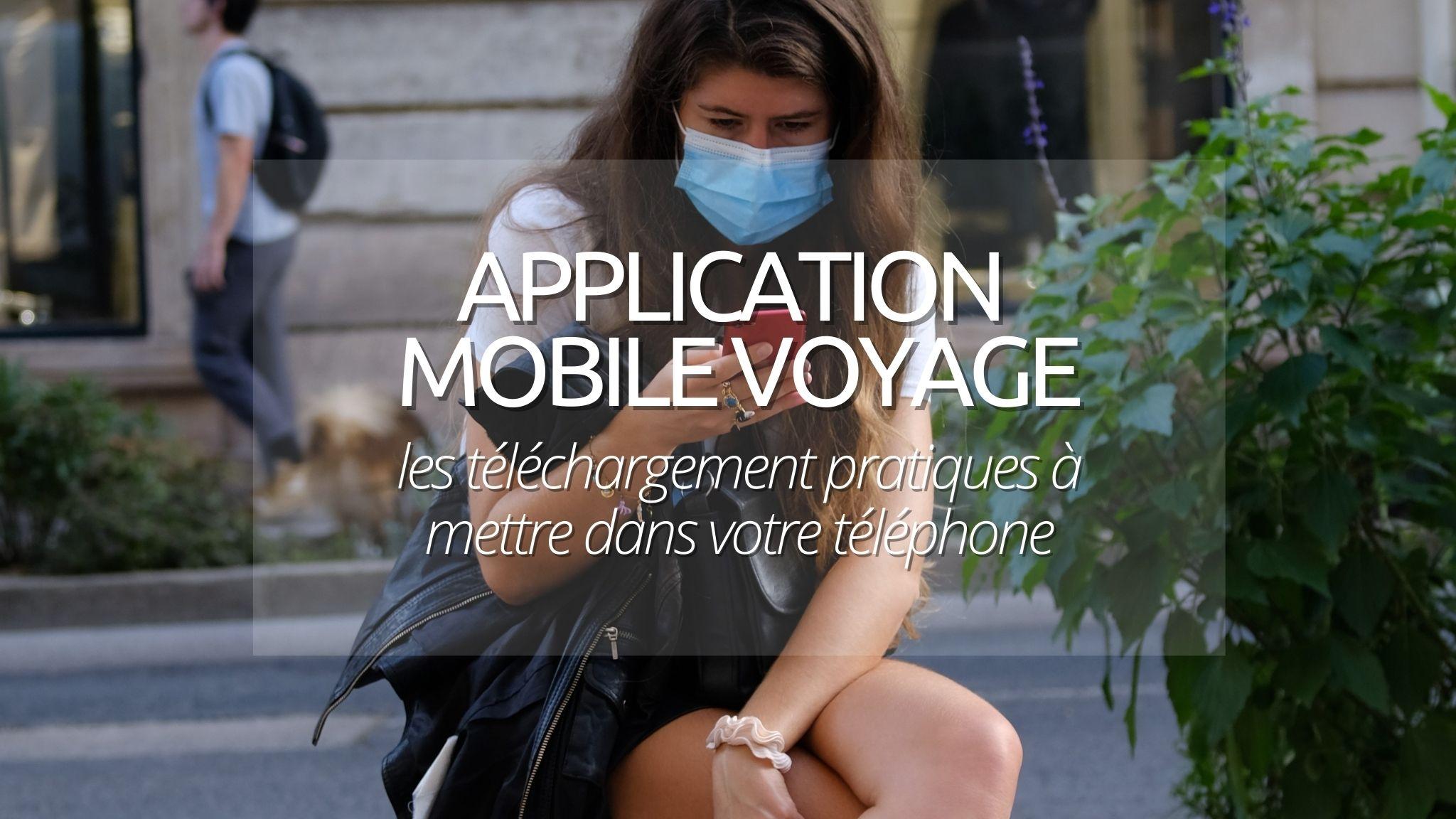 Conseil de voyageurs : Les 10 applications mobile que nous emmenons partout avec nous