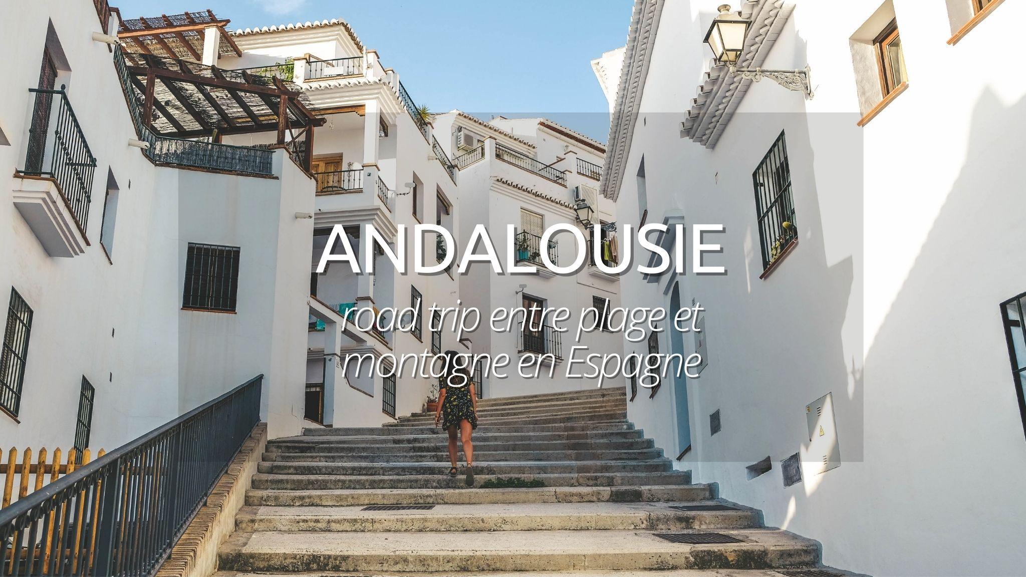 Andalousie : itinéraire découverte de 10 jours