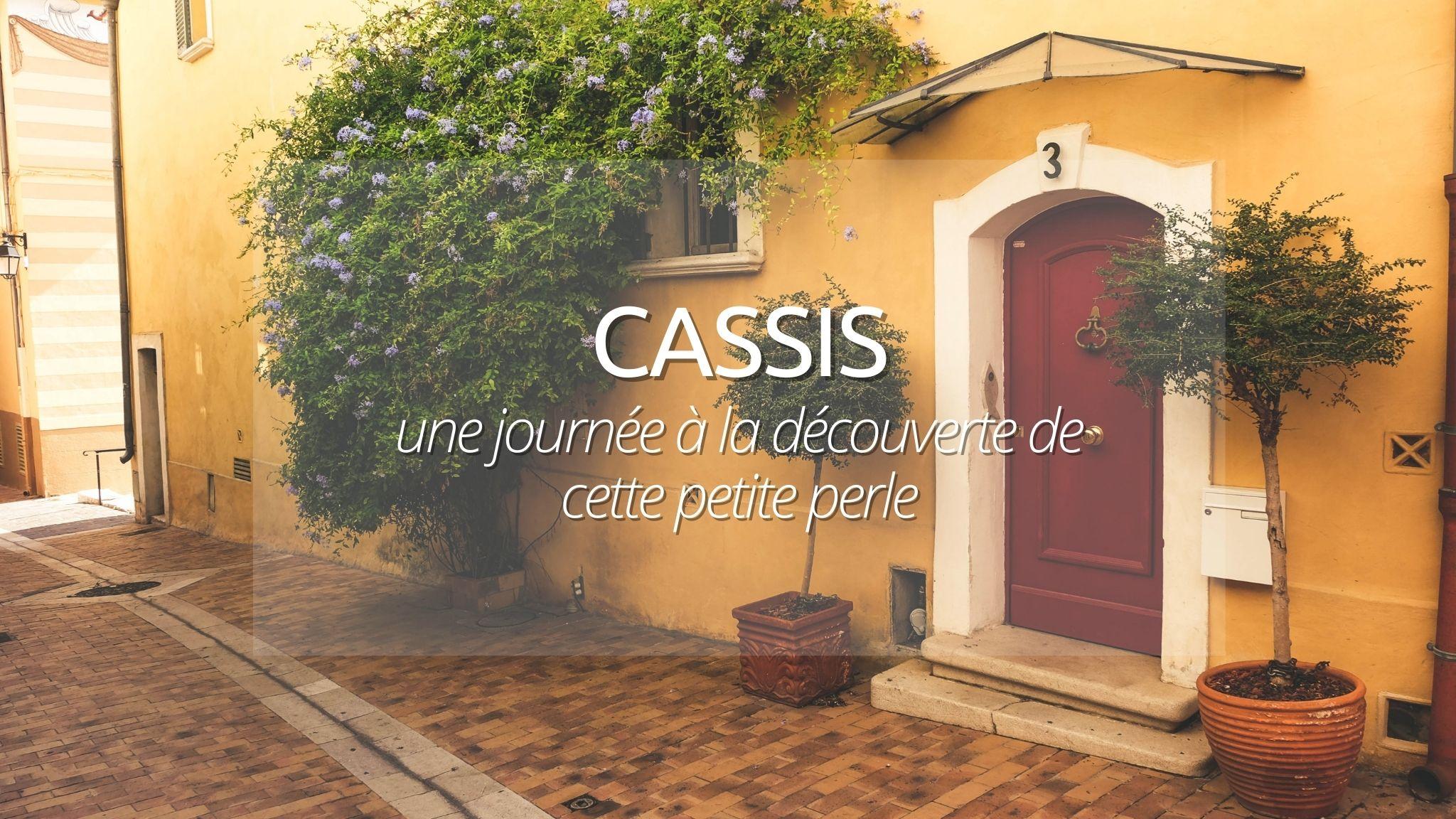 Que Faire à Cassis : petite perle du Sud-Est