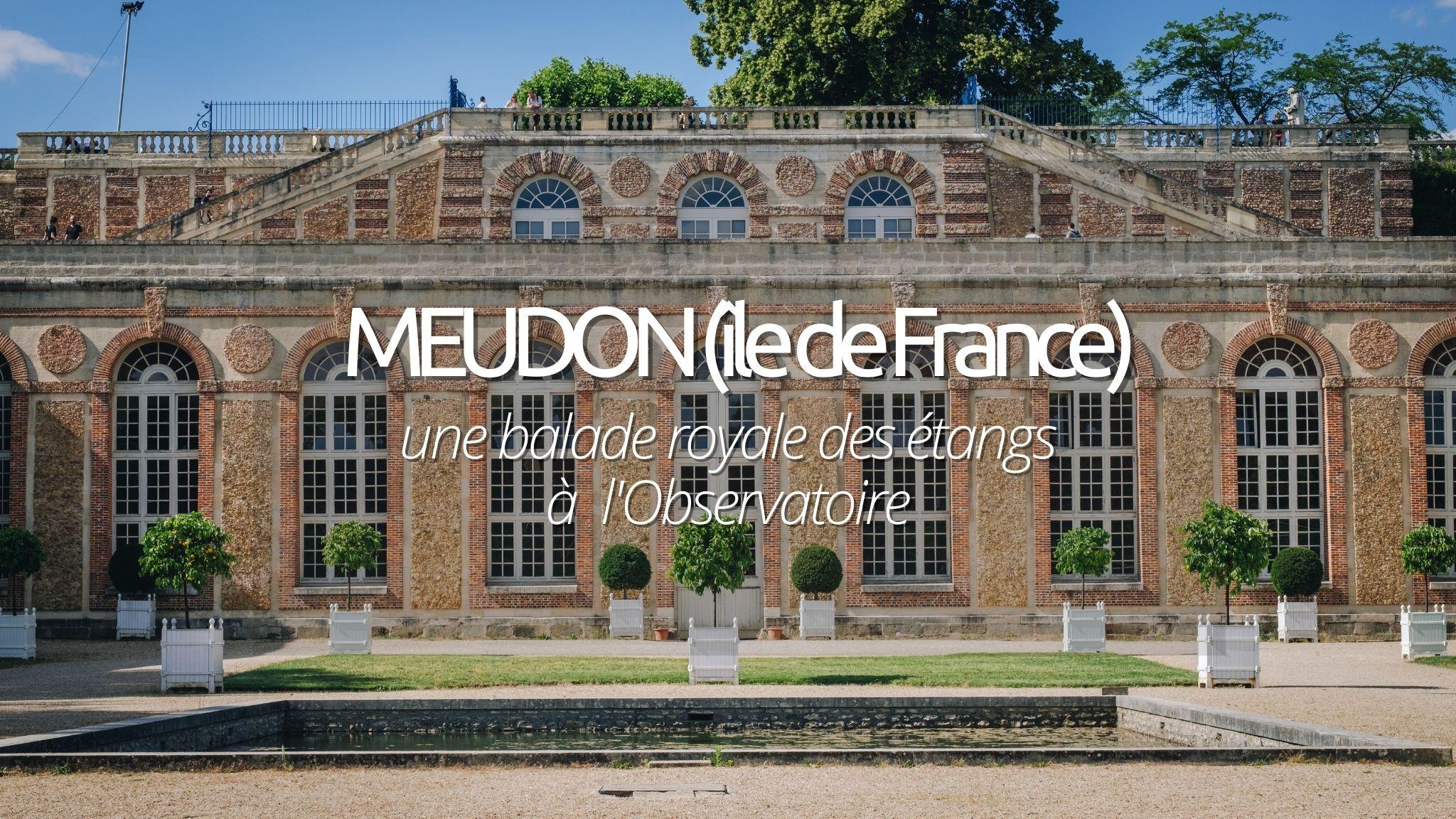 Une escapade proche de Paris : les étangs de Meudon
