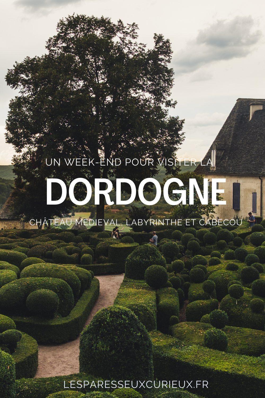 2 jours en Dordogne : version Marqueyssac epingle pinterest