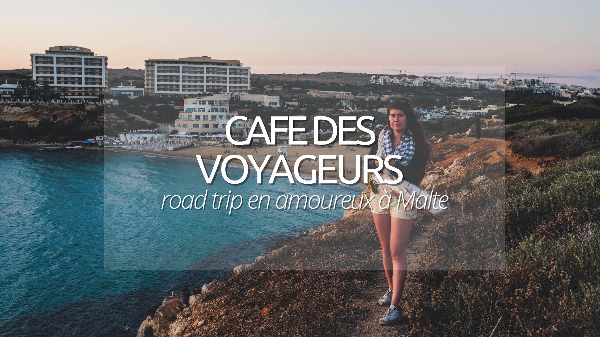 Notre road-trip en amoureux à Malte pour le Café des Voyageurs