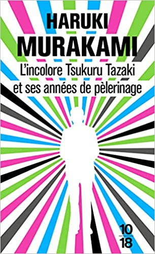 Incolore Tsukuru Tazaki