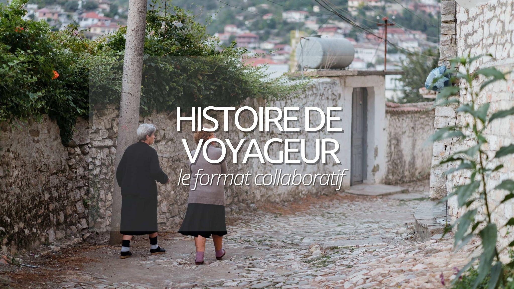 Histoire de voyageur : 5 aventures pour s'inspirer