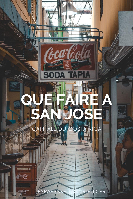 Que faire pour visiter San josé ?