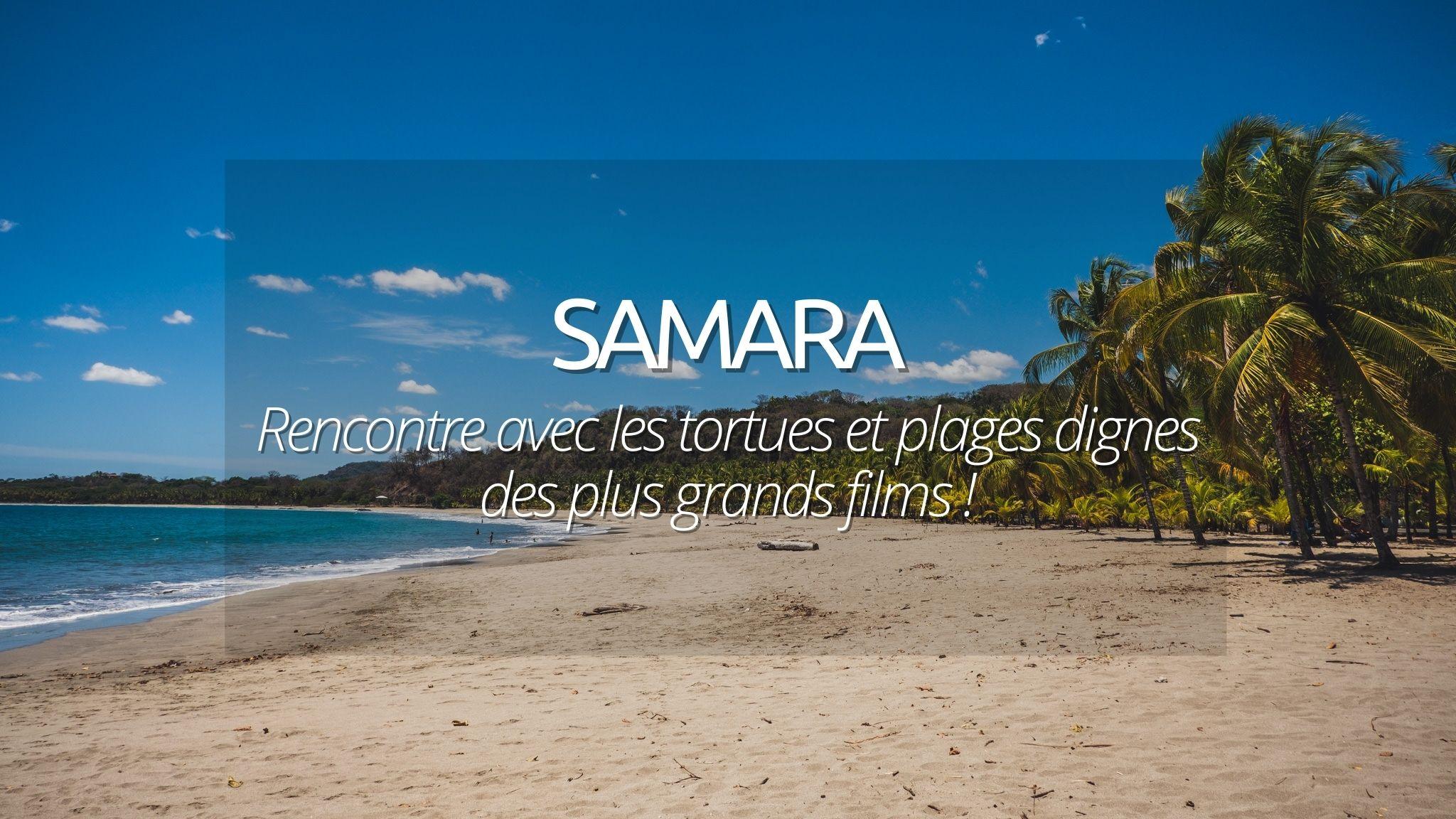 Que faire à Samara au Costa Rica ? Entre plages paradisiaques et observation des tortues.