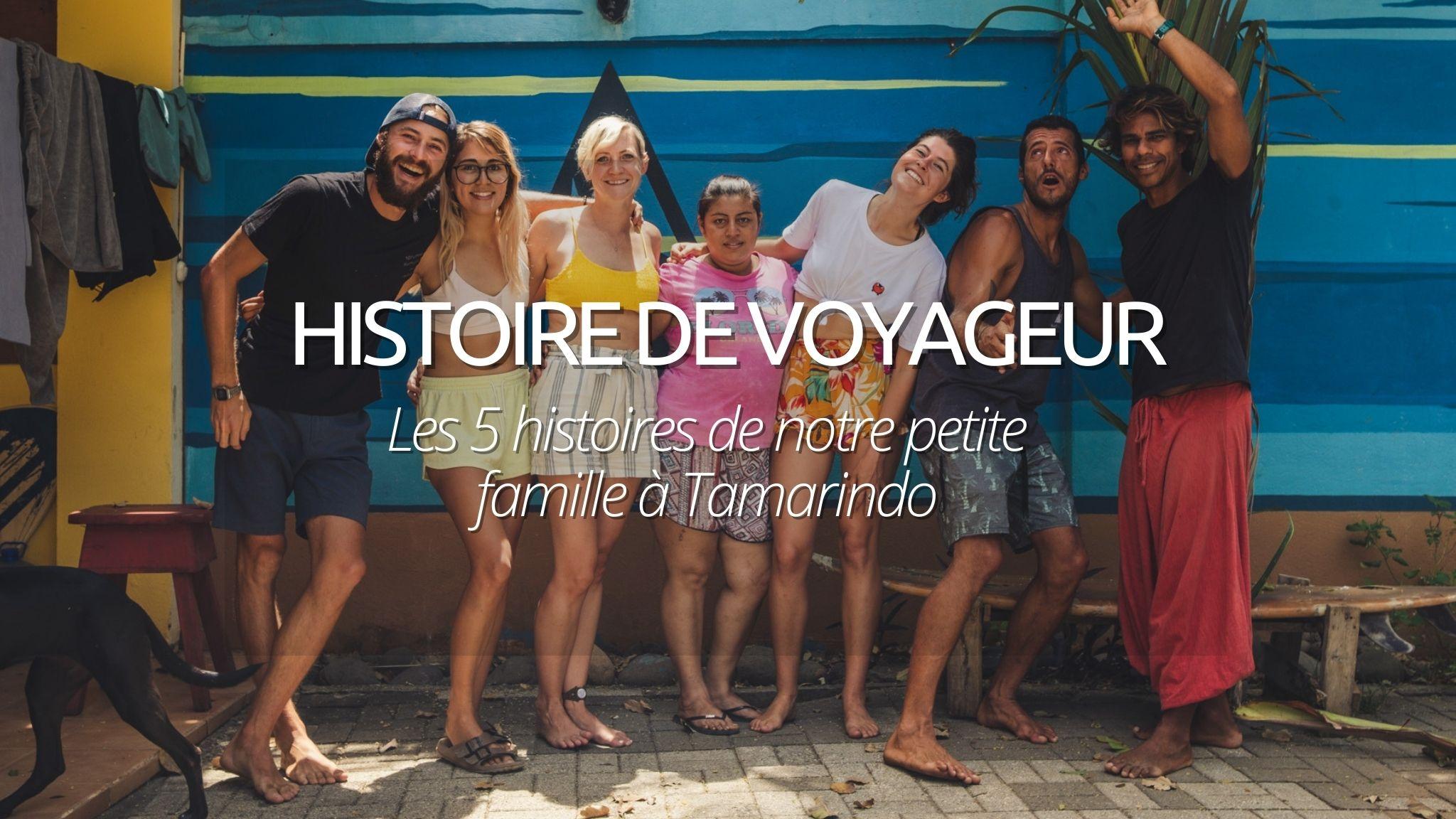Histoire de Voyageur : La Familia de Tamarindo au Costa Rica